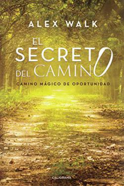 Portada del libro El secreto del camino