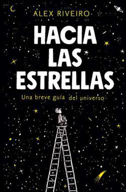 Portada del libro Hacia las estrellas: Una breve guía del universo