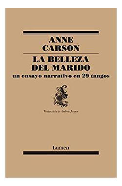 Portada del libro La belleza del marido: Un ensayo narrativo en 29 tangos