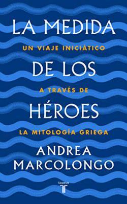 Portada del libro La medida de los héroes
