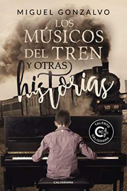 Portada del libro Los músicos del tren y otras historias