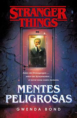 Stranger Things: Mentes peligrosas