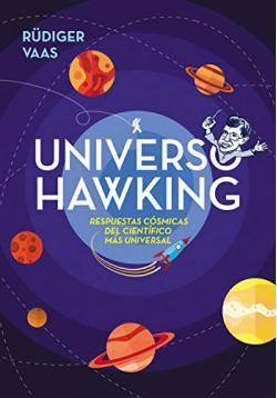 Portada del libro Universo Hawking: Ideas geniales y siderales