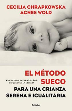 Portada del libro El método sueco para una crianza serena e igualitaria