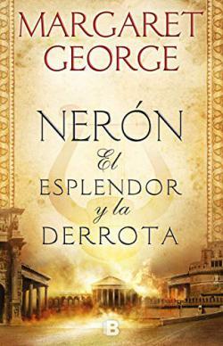 Portada del libro Nerón: El esplendor y la derrota