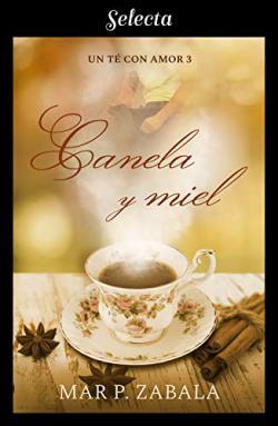 Portada del libro Canela y miel. Un té con amor 3