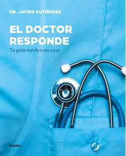 Portada del libro El doctor responde: Tu guía médica en casa