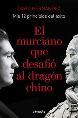 Portada del libro El murciano que desafió al dragón chino