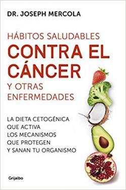 Portada del libro Hábitos saludables contra el cáncer y otras enfermedades