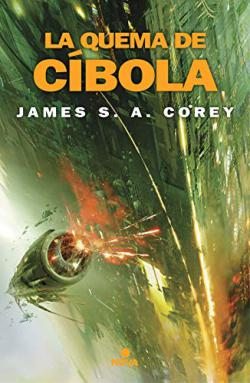 Portada del libro La quema de Cíbola. The Expanse 4