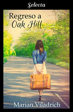 Regreso a Oak Hill. Oak Hill 2