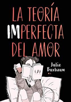Portada del libro La teoría imperfecta del amor