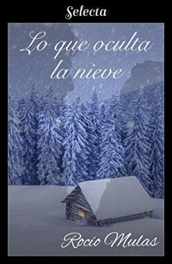 Portada del libro Lo que oculta la nieve