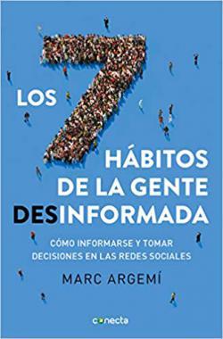 Portada del libro Los siete hábitos de la gente desinformada