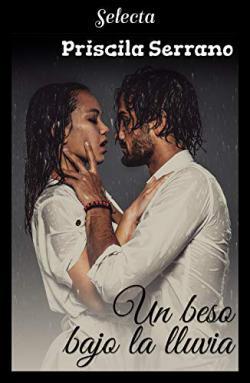Portada del libro Un beso bajo la lluvia (Besos 1)