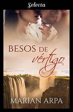 Portada del libro Besos de vértigo (Te quiero 2)