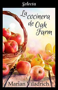 Portada del libro La cocinera de Oak Farm (Oak Hill 3)