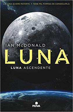 Portada del libro Luna ascendente (Luna 3)