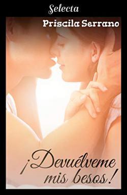 Portada del libro ¡Devuélveme mis besos! (Besos 2)