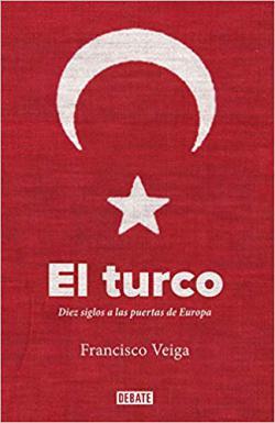 Portada del libro El turco: Diez siglos a las puertas de Europa