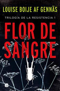 Portada del libro Flor de sangre (Trilogía de la Resistencia 1)