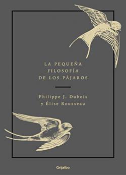 Portada del libro La pequeña filosofía de los pájaros