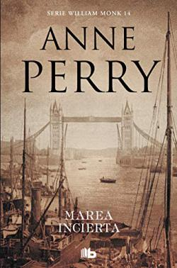 Portada del libro Marea incierta (Detective William Monk 14)