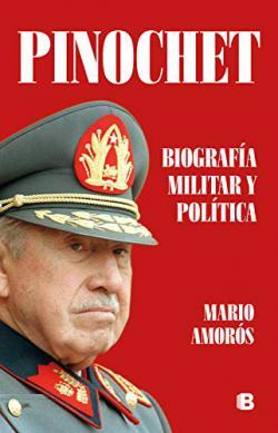 Portada del libro Pinochet. Biografía militar y política
