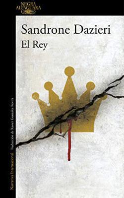 Portada del libro El Rey (Colomba y Dante 3)