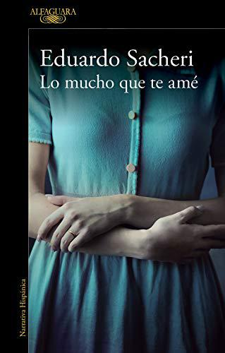 Portada del libro Lo mucho que te amé