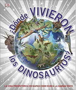 Portada del libro ¿Dónde vivieron los dinosaurios?