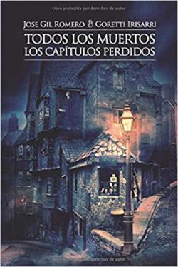 Portada del libro Los capítulos perdidos (Todos los muertos 1)