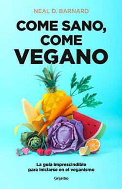 Portada del libro Come sano, come vegano