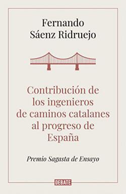 Portada del libro Contribución de los ingenieros de caminos catalanes al progreso de España