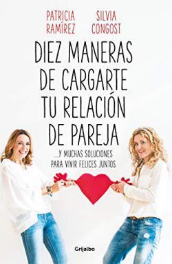 Portada del libro Diez maneras de cargarte tu relación de pareja