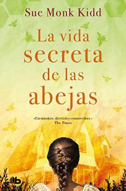 Portada del libro La vida secreta de las abejas
