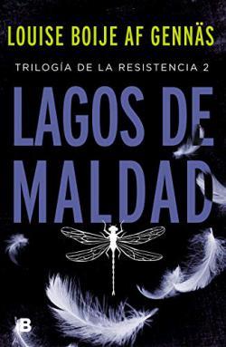 Portada del libro Lagos de maldad (Trilogía de la Resistencia 2)