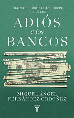 Portada del libro Adiós a los bancos