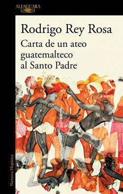 Portada del libro Carta de un ateo guatemalteco al Santo Padre