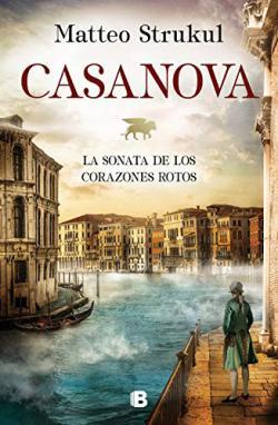 Portada del libro Casanova. La sonata de los corazones rotos