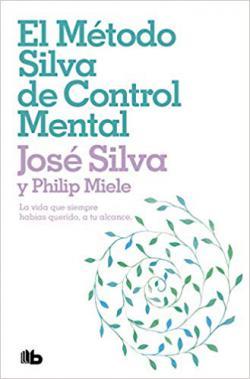 Portada del libro El método Silva de control mental