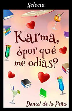 Portada del libro Karma, ¿por qué me odias?