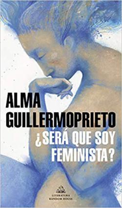 Portada del libro ¿Será que soy feminista?