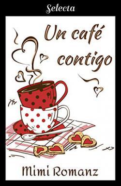 Portada del libro Un café contigo