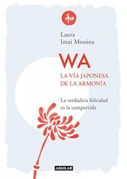 Portada del libro WA. La vía japonesa de la armonía