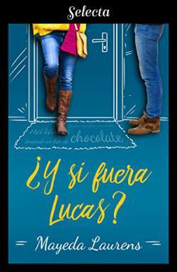 Portada del libro ¿Y si fuera Lucas? (Cinco chicos con suerte 2)