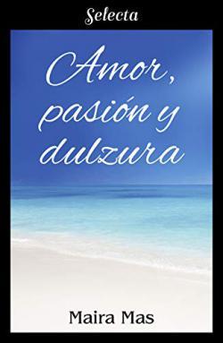 Portada del libro Amor, pasión y dulzura