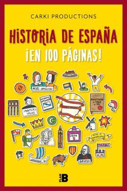 Portada del libro Historia de España ¡en 100 páginas!