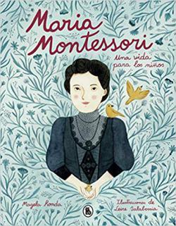 Portada del libro María Montessori. Una vida para los niños