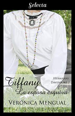 Portada del libro Tiffany, la esposa esquiva (Trilogía Hermanas Davenport 2)